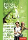 Praxis Sprache 7. Arbeitsheft. Allgemeine Ausgabe
