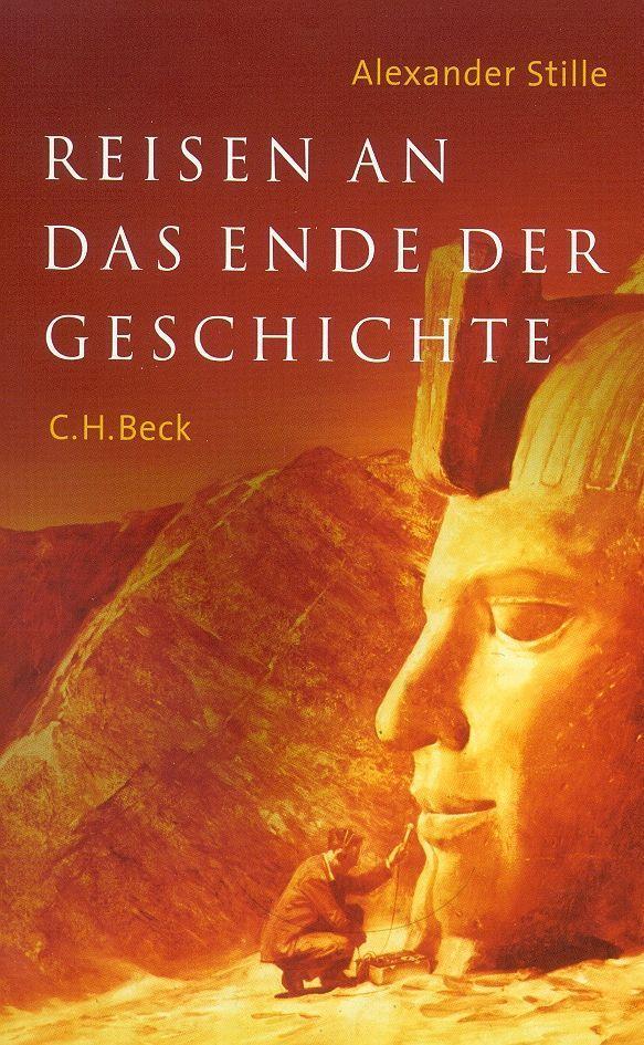 Reisen an das Ende der Geschichte als Buch