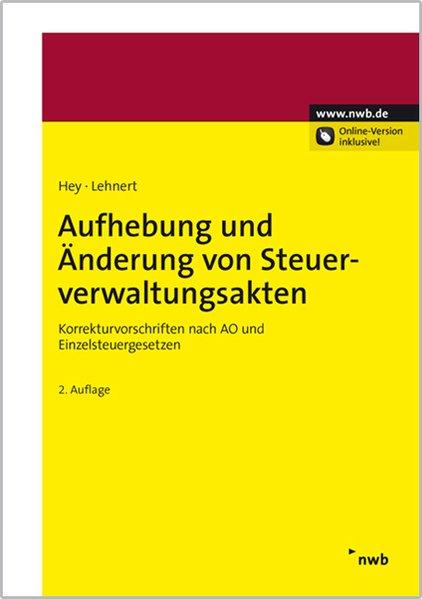 Aufhebung und Änderung von Steuerverwaltungsakten als Buch