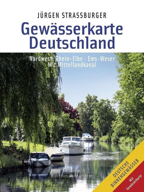 Gewässerkarte Deutschland Nordwest: Rhein-Elbe, Ems-Weser als Buch
