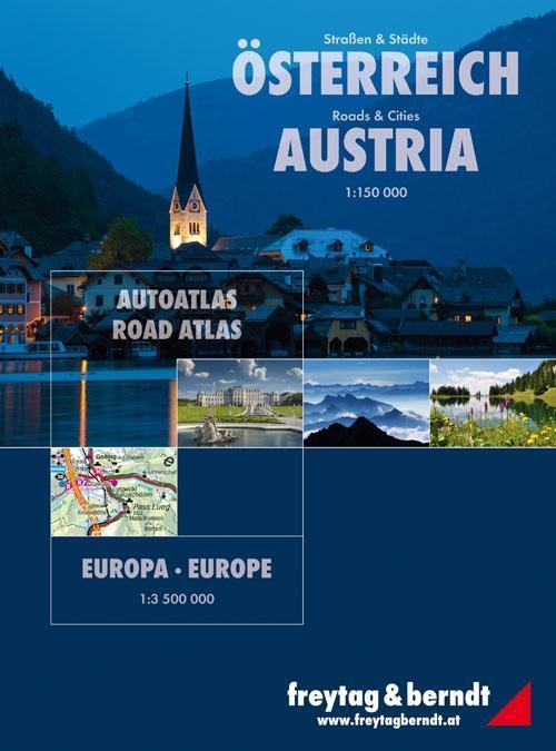 Straßen und Städte Österreich 1 : 150 000 / Europa 1 : 3 500 000. Autoatlas als Buch