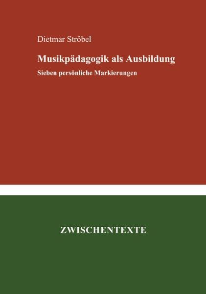Musikpädagogik als Ausbildung als Buch