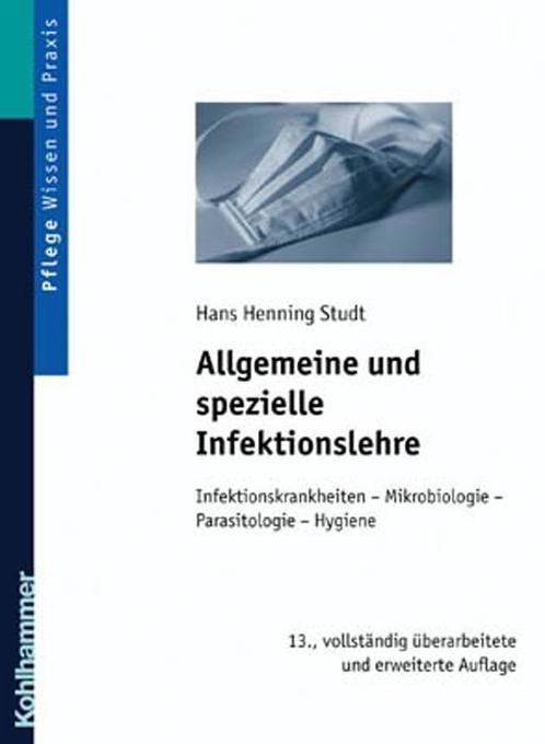 Allgemeine und spezielle Infektionslehre als Buch