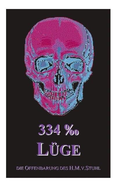334 Promille Lüge als Buch