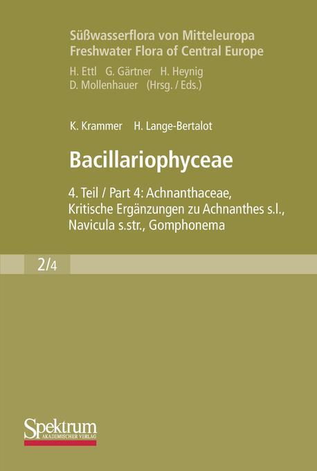 Süßwasserflora von Mitteleuropa, Bd. 02/4: Bacillariophyceae als Buch