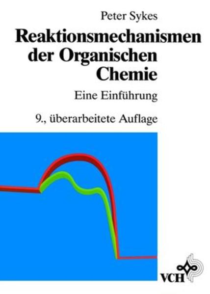 Reaktionsmechanismen der Organischen Chemie als Buch