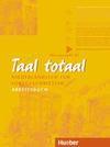 Taal Totaal. Arbeitsbuch