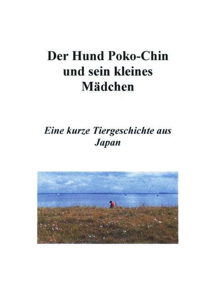 Der Hund Poko-Chin und sein kleines Mädchen als Buch