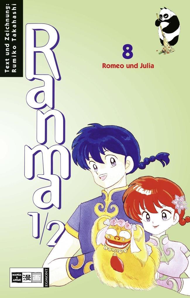 Ranma 1/2 Bd. 08. Romeo und Julia als Buch