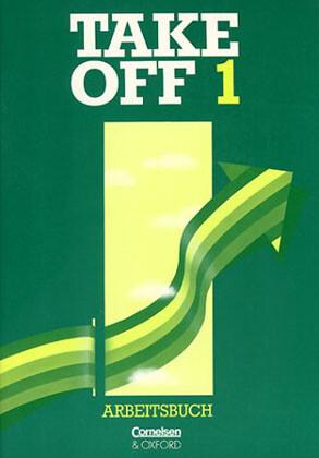 Take Off 1. Arbeitsbuch als Buch