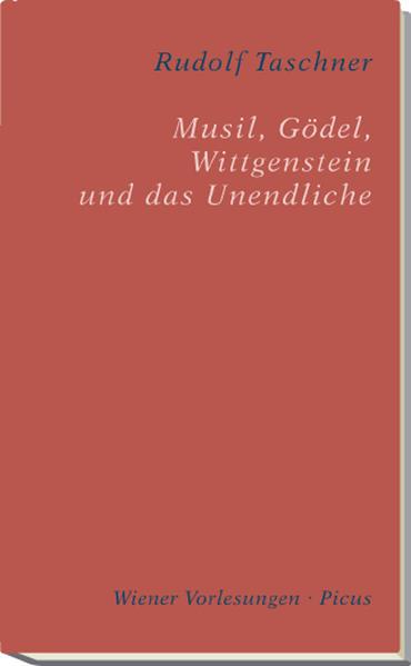 Musil, Gödel, Wittgenstein und das Unendliche als Buch