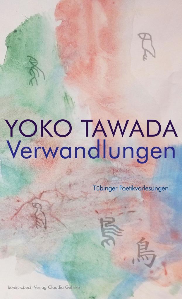 Verwandlungen Tübinger Poetik Vorlesungen als Buch