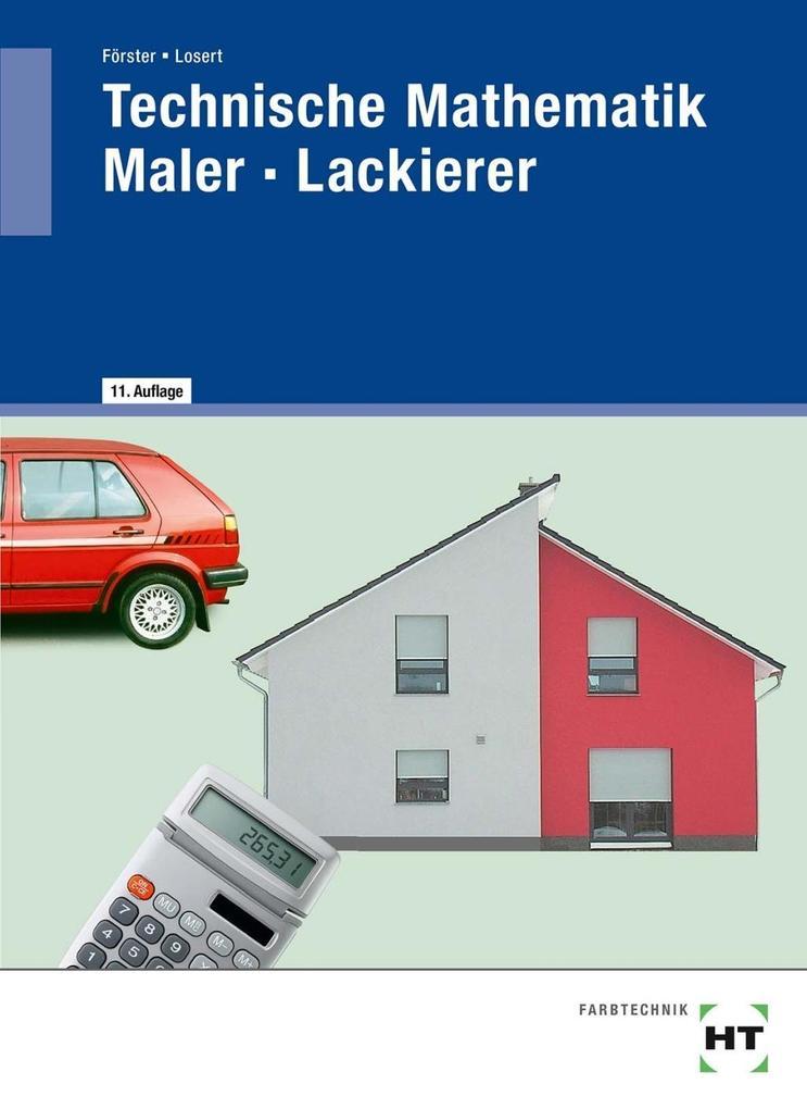Technische Mathematik für Maler und Lackierer als Buch