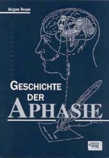 Die Geschichte der Aphasie als Buch