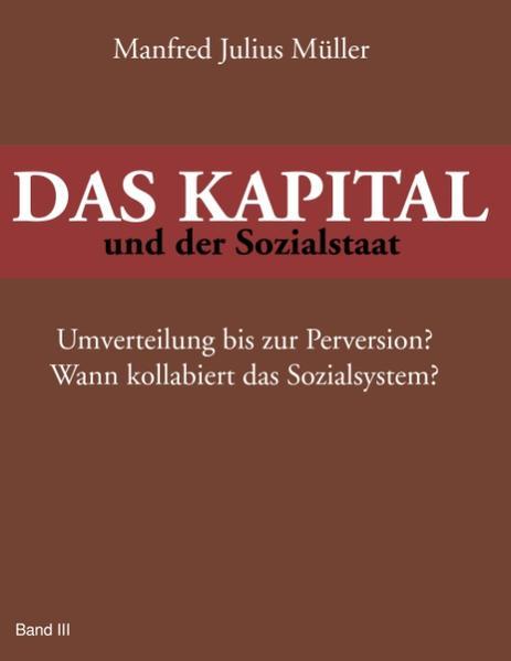 DAS KAPITAL und der Sozialstaat als Buch