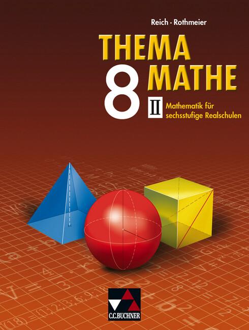 Thema Mathe 8 - II / Neu als Buch