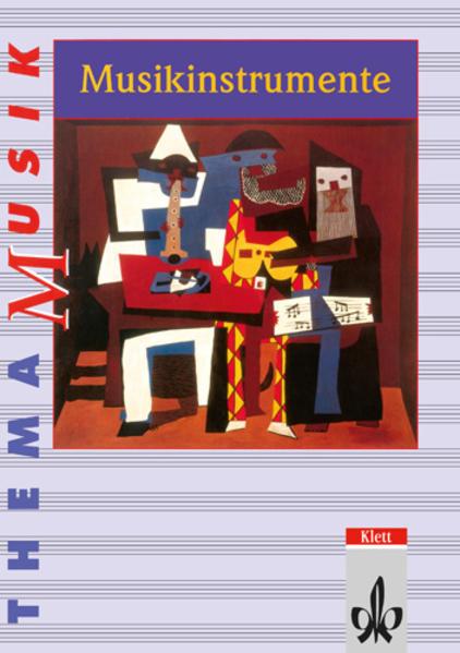 Thema Musik. Musikinstrumente. Schülerbuch als Buch
