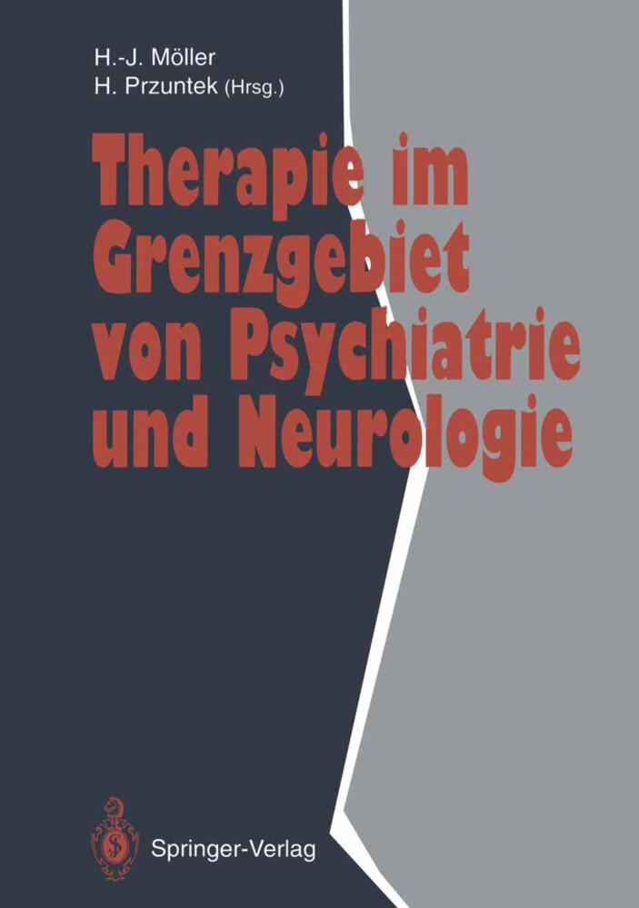 Therapie im Grenzgebiet von Psychiatrie und Neurologie als Buch