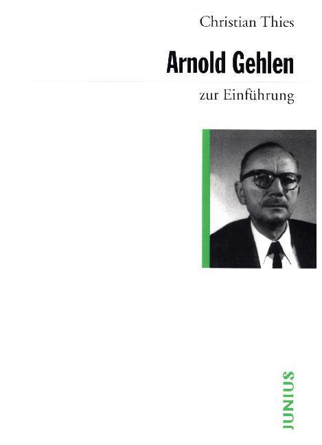 Arnold Gehlen zur Einführung als Buch