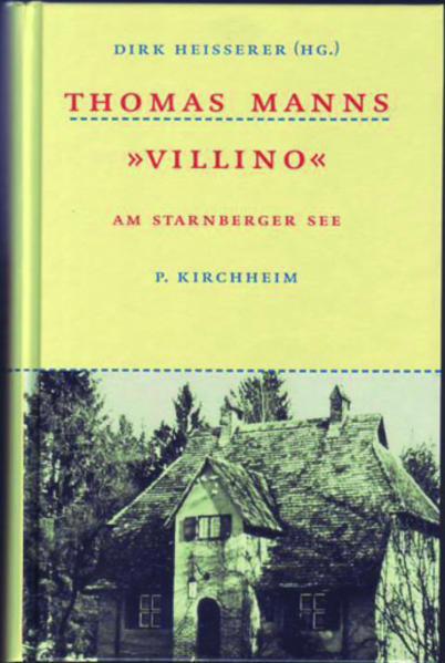 Thomas Manns ' Villino' als Buch