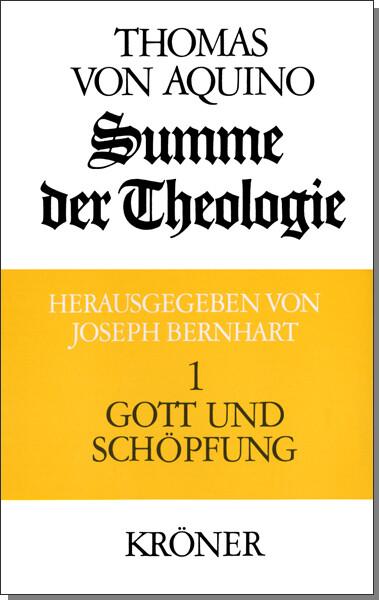Summe der Theologie I. Gott und Schöpfung als Buch