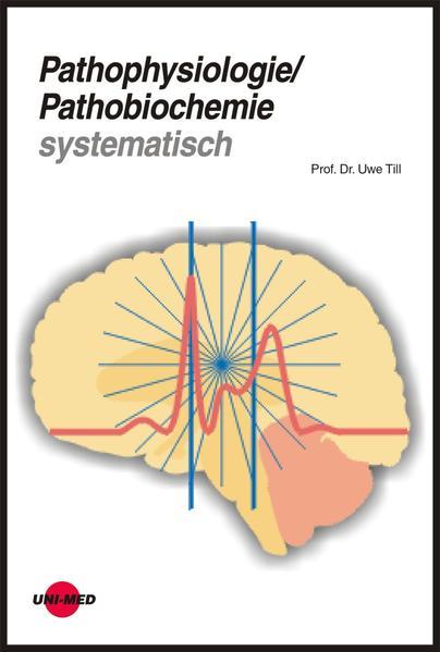 Pathophysiologie / Pathobiochemie systematisch als Buch