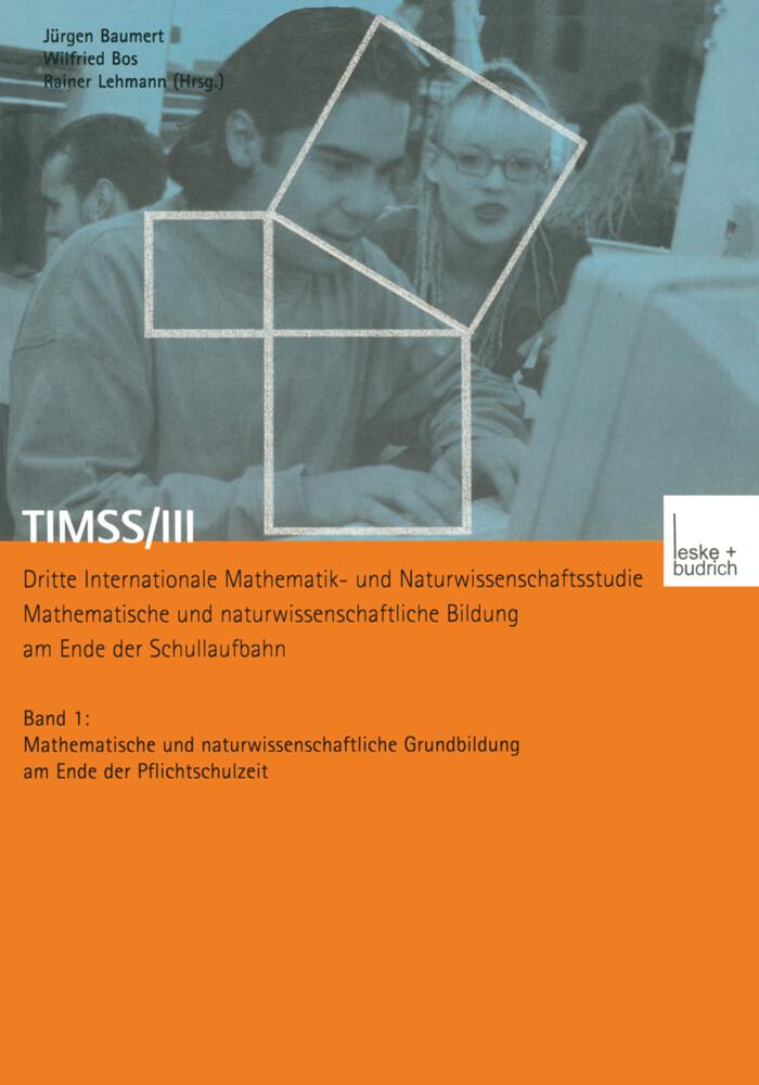 TIMSS/III Dritte Internationale Mathematik- und Naturwissenschaftsstudie - Mathematische und naturwissenschaftliche Bildung am Ende der Schullaufbahn als Buch