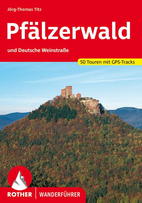 Pfälzerwald und Deutsche Weinstraße als Buch