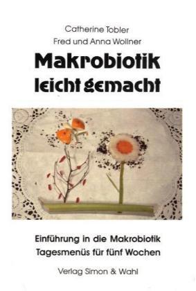 Makrobiotik leicht gemacht als Buch