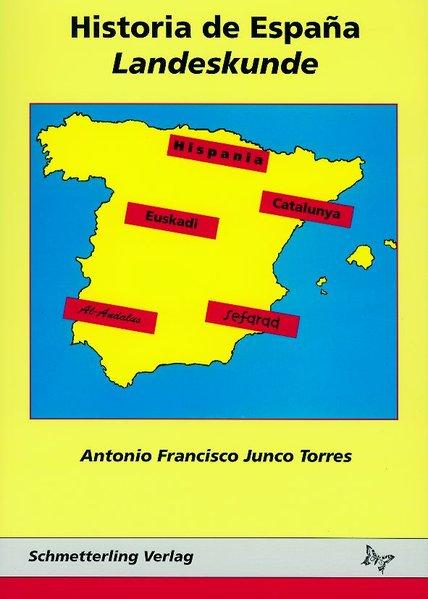 Historia de Espana - Landeskunde als Buch