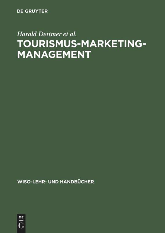 Tourismus-Marketing-Management als Buch