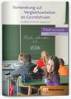 Vorbereitung auf Vergleichsarbeiten an Grundschulen