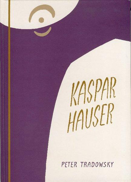 Kaspar Hauser oder Das Ringen um den Geist als Buch