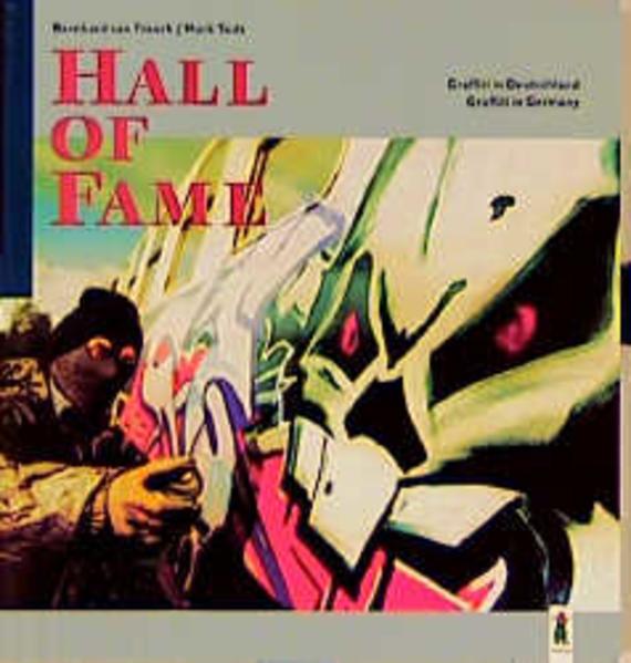 Hall of Fame. Graffiti in Deutschland als Buch