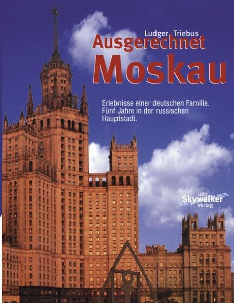 Ausgerechnet Moskau als Buch