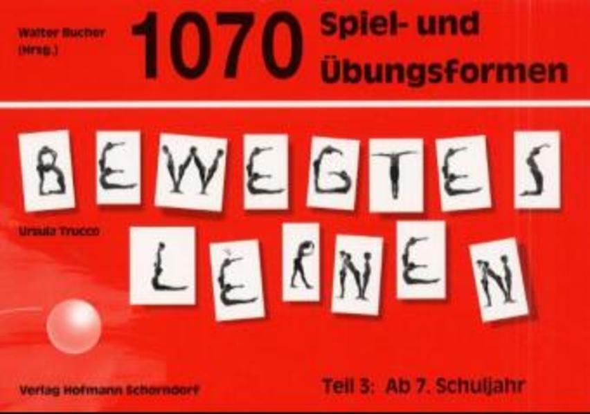 1070 Spiel- und Übungsformen Bewegtes Lernen 03 als Buch