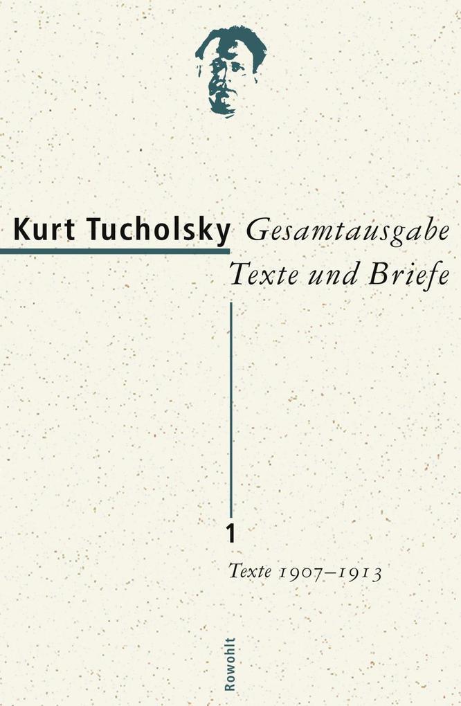 Gesamtausgabe 1. Texte 1907-1913 als Buch
