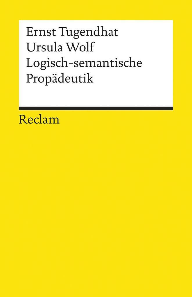 Logisch - semantische Propädeutik als Taschenbuch