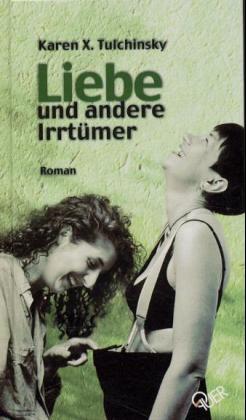 Liebe und andere Irrtümer als Buch