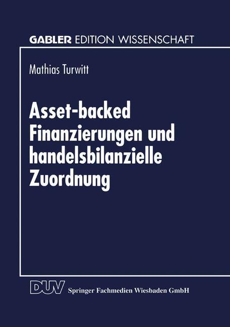 Asset-backed Finanzierungen und handelsbilanzielle Zuordnung als Buch