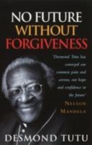 No Future Without Forgiveness als Taschenbuch
