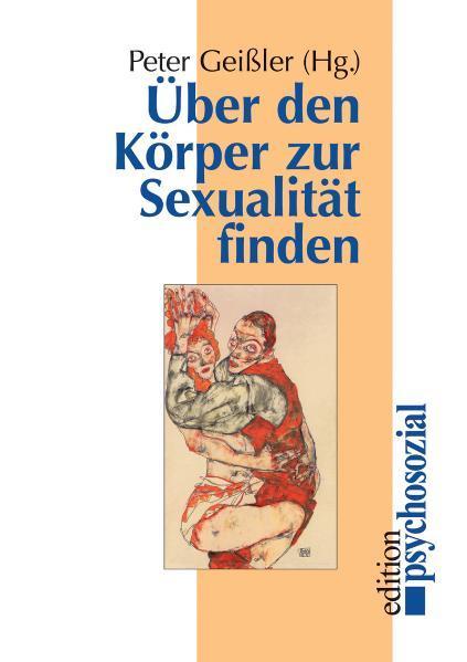 Über den Körper zur Sexualität finden als Buch