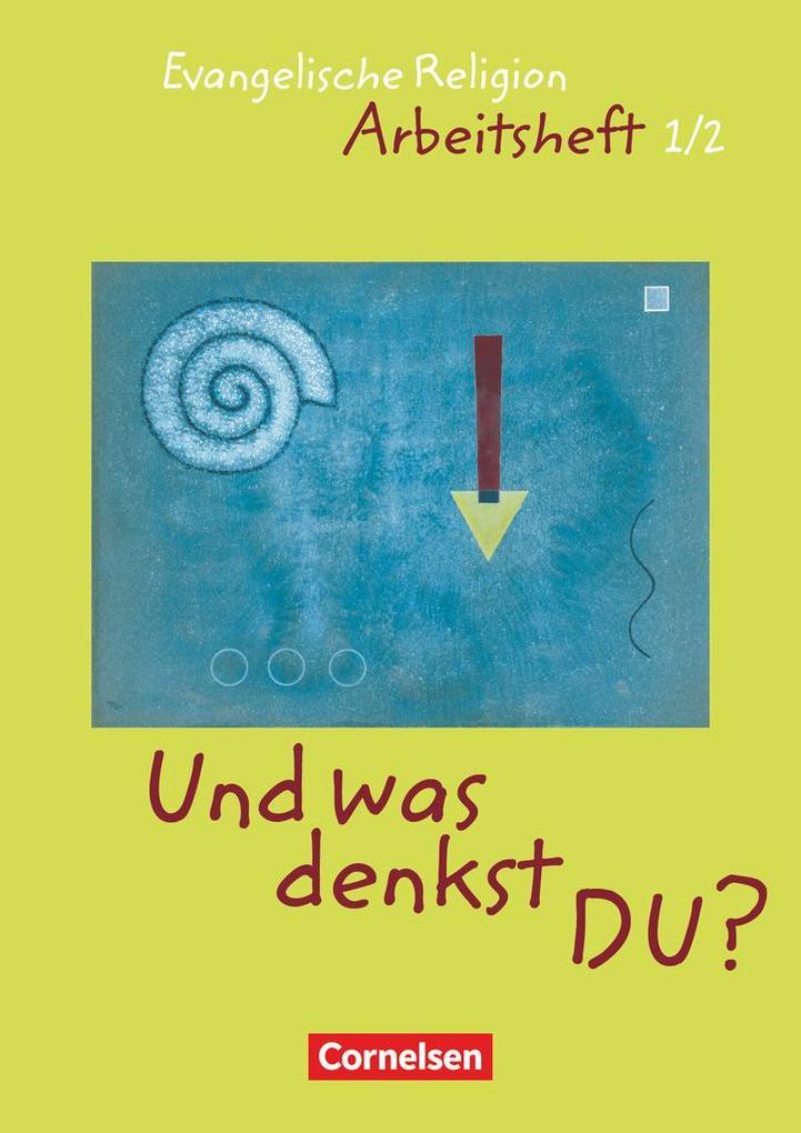 'Und was denkst Du?'. 1./2. Schuljahr. Arbeitsheft als Buch