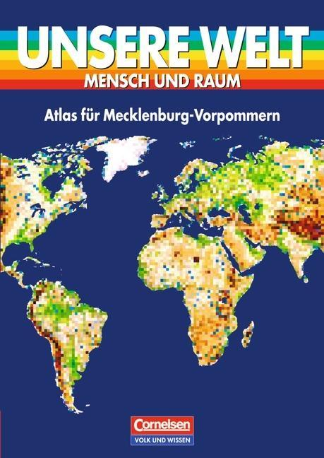 Unsere Welt. Atlas für Mecklenburg-Vorpommern als Buch