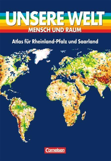 Unsere Welt. Atlas für Rheinland/Pfalz und das Saarland als Buch