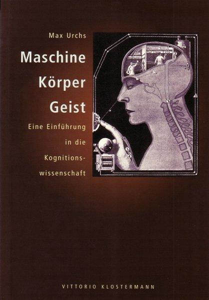 Maschine, Körper, Geist als Buch