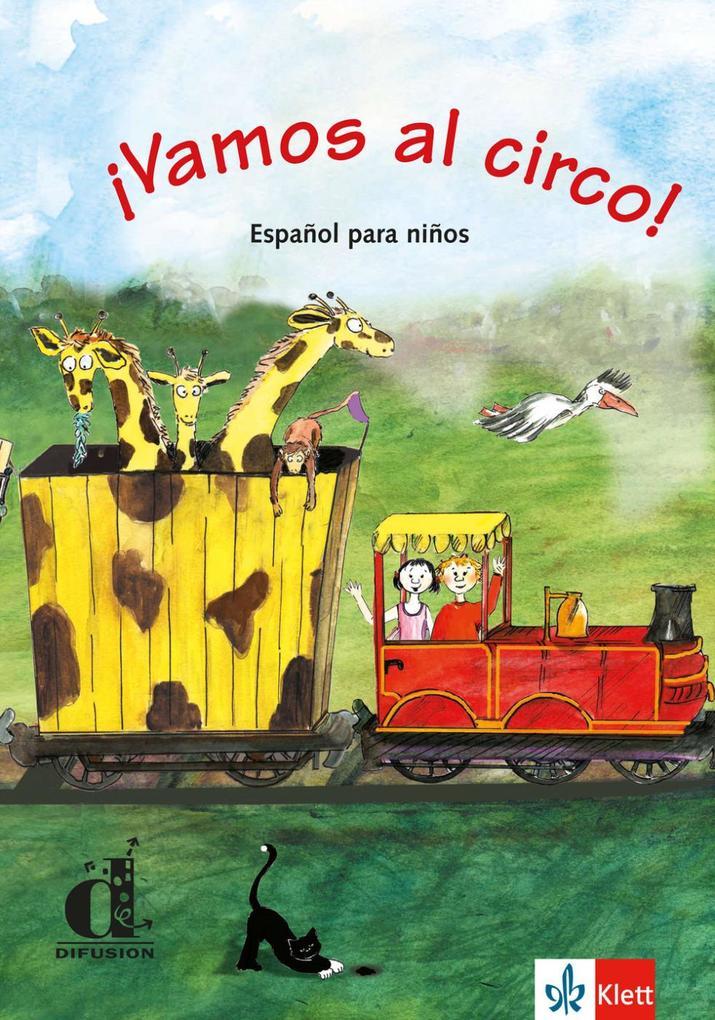 Vamos al circo. Spanisch für Kinderkurse als Buch