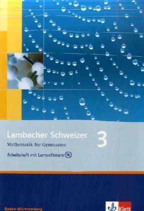 Lambacher Schweizer. 7. Schuljahr. Arbeitsheft plus Lösungsheft und Lernsoftware. Baden-Württemberg als Buch