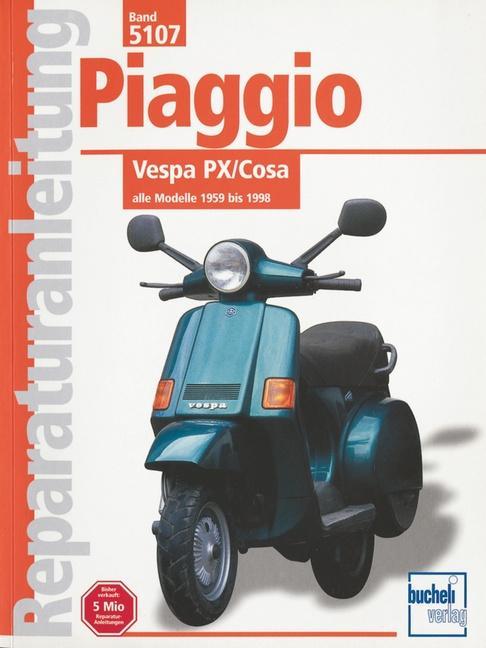 Piaggio Vespa PX / Cosa als Buch