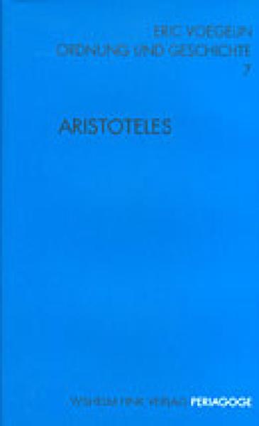 Ordnung und Geschichte / Aristoteles als Buch